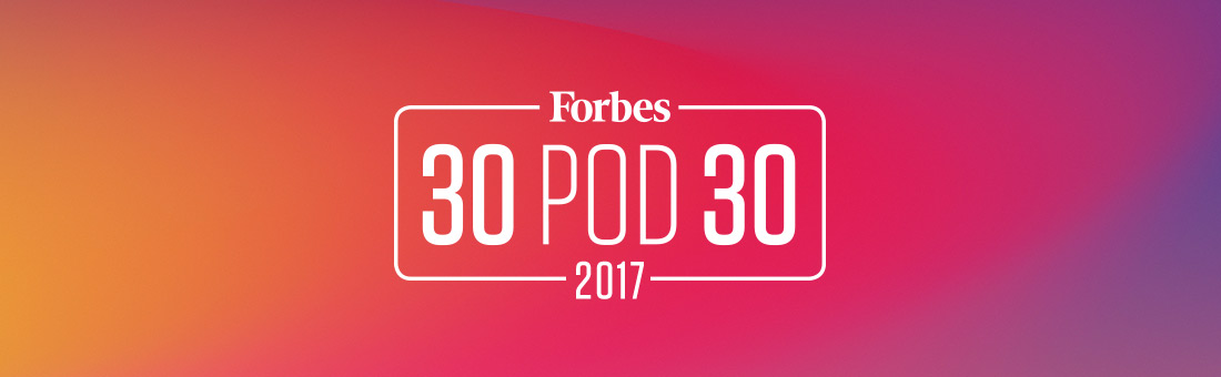 Forbes 30 pod 30 2017