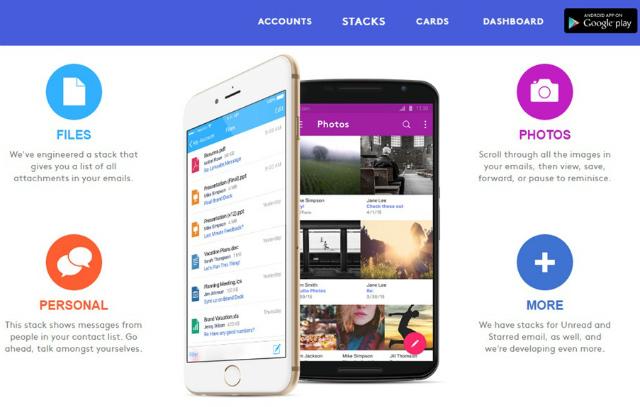 ALTO MAIL - umožní vám všechny vaše účty soustředit do jednoho místa a nabízí skvělý nástroj jménem Stacks, který pomáhá organizovat poštu. Za nulový poplatek je kompatibilní se službami AOL, Gmail, Outlook, Yahoo, iCould a Exchange a dostupná pro web, iOS a Android.